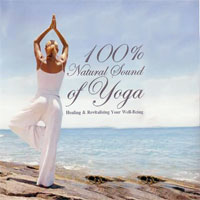 100% Natural Sound Of Yoga